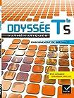 Odyssée Maths Terminale S éd. 2012 enseignement de spécialité - Manuel de l'élève Grand Format