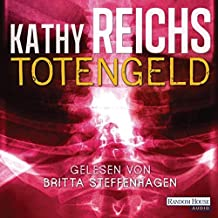 Totengeld (Die Tempe-Brennan-Romane, Band 16)