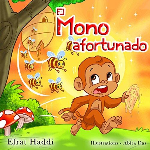 El Mono afortunado (Habilidades sociales para la colección de niños nº 5) por Efrat Haddi