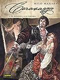 Caravaggio 1. El pincel y la espada (Europeo - Caravaggio)
