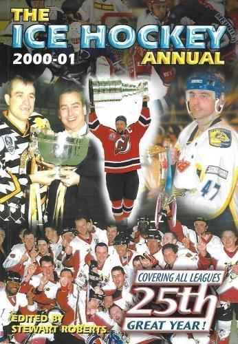 The Ice Hockey Annual: 2000-2001 por Stewart Roberts