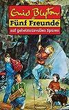 Fünf Freunde, Neubearb, Bd.3, Fünf Freunde auf geheimnisvollen Spuren (Einzelbände, Band 3)