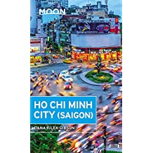 Moon Ho Chi Minh City (Saigon) (Moon Handbooks)