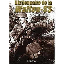 3: Dictionnaire de la Waffen-SS