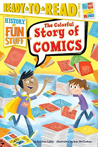 The Colorful Story of Comics por Patricia Lakin