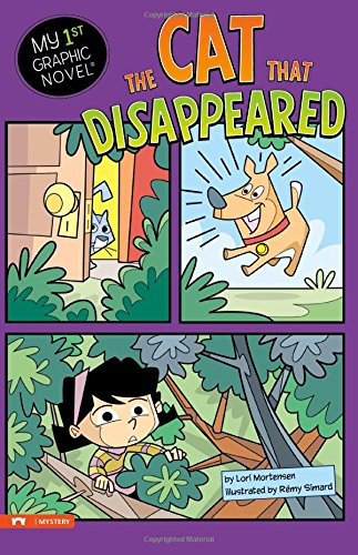 The Cat That Disappeared (My First Graphic Novel) por Lori Mortensen