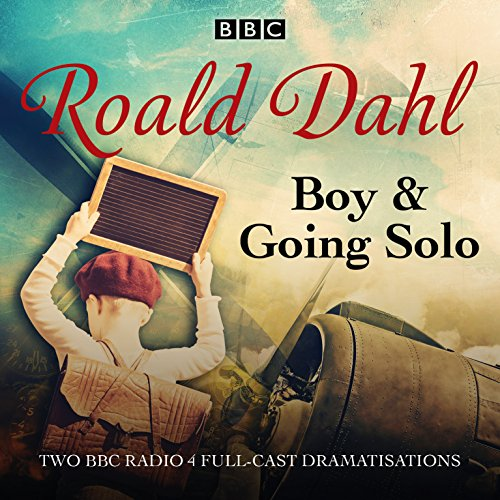 Boy & Going Solo: BBC Radio 4 full-cast dramas por Roald Dahl