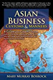 Image de Asian Business Customs & Manners: A Country-by-Country Guide (English Edition)