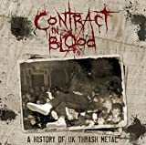 Contract in Blood-a History of UK Thrash Metal