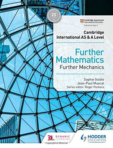 Cambridge International AS & A Level Further Mathematics Further Mechanics