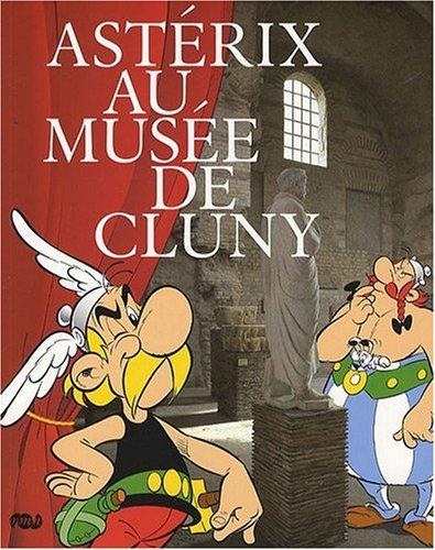 Astérix au Musée de Cluny par Thierry Groensteen