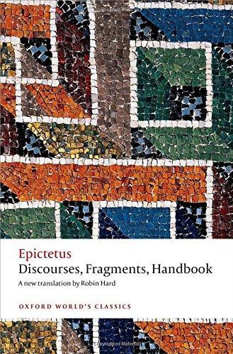 Discourses, Fragments, Handbook (Oxford World's Classics) by Epictetus (2014-02-13)