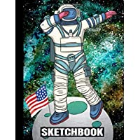 """SKETCHBOOK: Dabbing Astronaut/First Steps On The Moon 1969/50th Anniversary/USA Flag/Art Blank Paper Drawing Pad/Scrap Book/8.5""""x11"""" A4/Sketching ... Kids School Supplies/Student Teacher/Doodling"""
