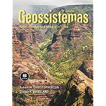Geossistemas: Uma Introdução à Geografia Física (Portuguese Edition)