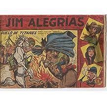 Jim Alegrias de Maga numero 27: Duelo de titanes