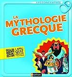 La mythologie grecque - Les Concentrés (French Edition)