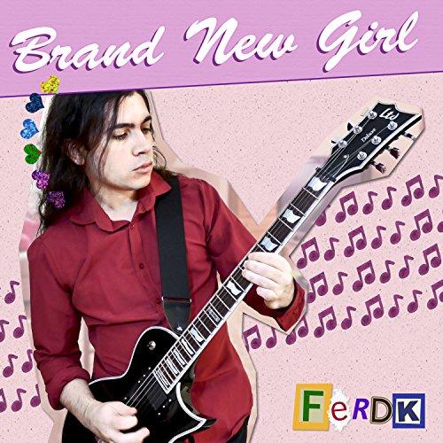 Brand New Girl
