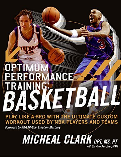 Optimum Performance Training: Basketball: Play Like a Pro with the Ultimate Custom Workout Used by NBA Players and Teams by Micheal Clark (2005-12-27) par Micheal Clark