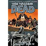 The Walking Dead Volume 21: All Out War Part 2 (Walking Dead (6 Stories), Band 21)