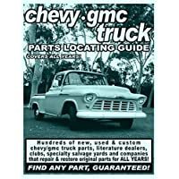 Chevy / GMC Truck Parts Locating Guide by Adam Gimbel (1999-08-02)