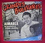 Disco Vinilo - Old vinyl .- Grandes Bulevares : AIMABLE su acordeón y órgano eléctrico