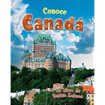 Conoce Canada (Conoce Mi Pais (Hardcover))