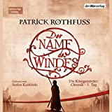 Der Name des Windes (Die Königsmörder-Chronik 1)