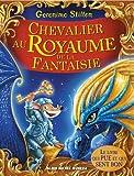 Geronimo Stilton - Chevalier au royaume de la fantaisie : Tome 2