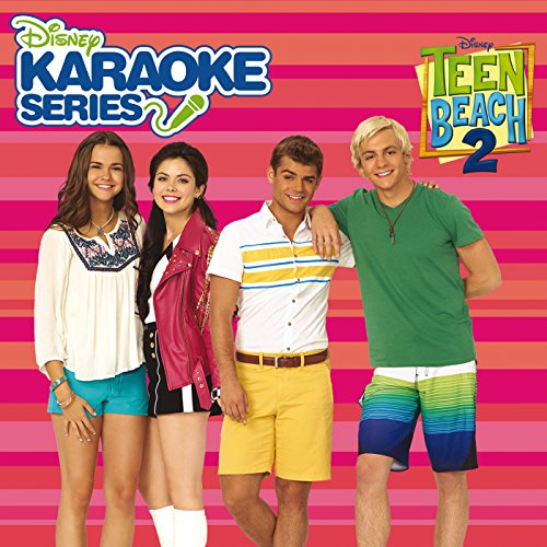 Disney Karaoke Series: Teen Beach 2 (Teen Beach Karaoke)