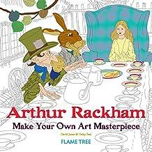 Arthuir Rackham : Make Your Own Art Masterpiece