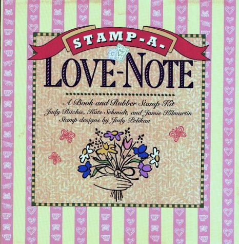 The Deluxe Stamp-A Love Note: Book & Rubber Stamp Kit
