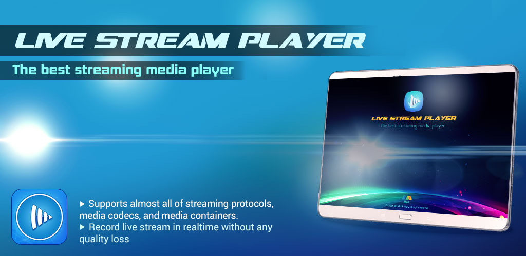 Live Stream Player - The Best Network Streaming Media Player