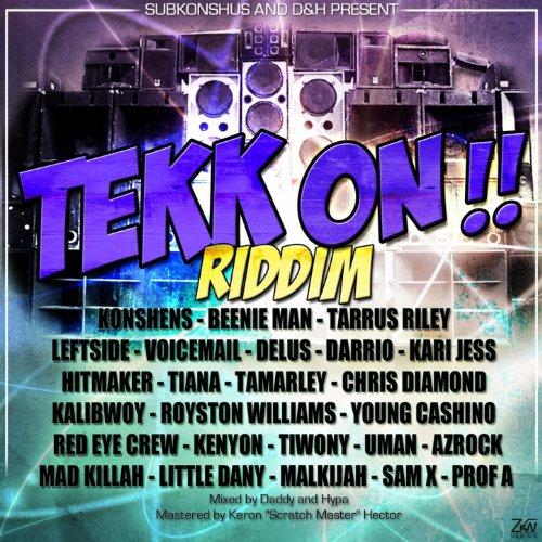 Tekk On Riddim [Explicit]
