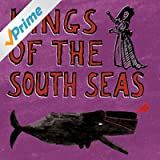 Kings of the South Seas