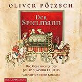 Der Spielmann: Die Geschichte des Johann Georg Faustus : 3 CDs (Faustus-Serie, Band 1)