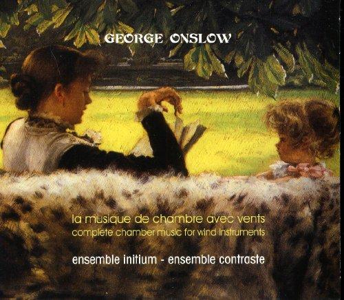 Onslow: Die Kammermusik für Blasinstrumente