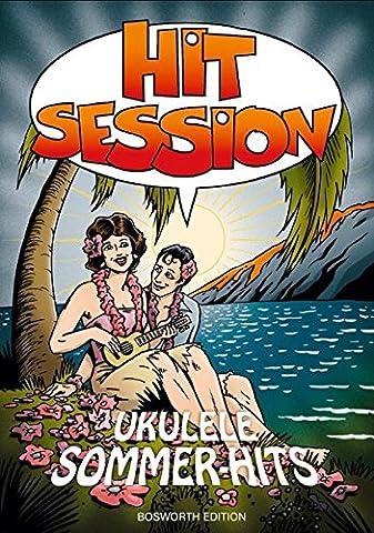 Hit Session Ukulele Sommer-Hits (Hits Songbook)