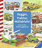 Bagger, Traktor, Müllabfuhr!: Mein großes Fahrzeuge-Buch