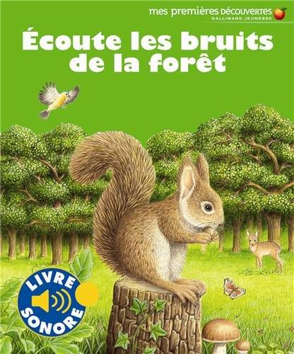 Écoute les bruits de la forêt
