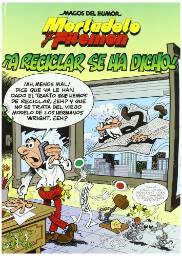 Mortadelo Y Filemon Vol 144: !!a Reciclar Se Ha Dicho!