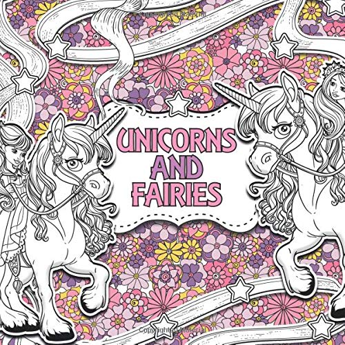 Unicorns and Fairies: A Creative Colouring Book: Volume 2 (Creative Colouring For Children) por Unicolour Books