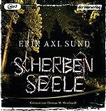 Scherbenseele: Psychothriller by Erik Axl Sund (2015-09-08)