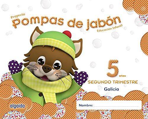 Pompas de jabón 5 años. 2º Trimestre. Proyecto Educación Infantil 2º ciclo - 9788490670583