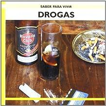 Drogas. saber vivir (Saber Para Vivir / Learning to Live)