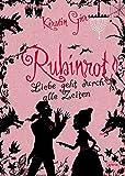 Rubinrot: Liebe geht durch alle Zeiten (1)