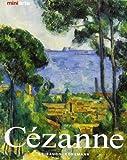 Cézanne. La vita e le opere