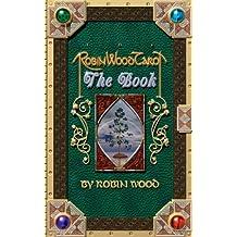 Robin Wood Tarot: The Book (English Edition)