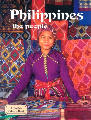 Philippines The People Lands Peoples Cultures