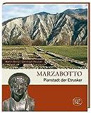 Marzabotto: Planstadt der Etrusker (Zaberns Bildbände zur Archäologie) - Martin Bentz, Christoph Reusser