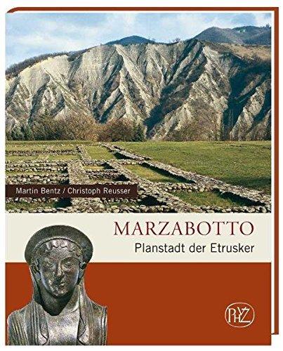 Marzabotto: Planstadt der Etrusker (Zaberns Bildbände zur Archäologie)